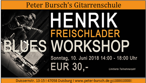 "Henrik Freischlader ""Blues Workshop"""